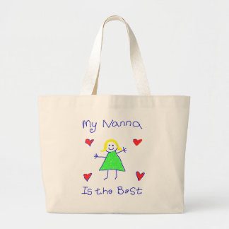My Nanna is the Best Large Tote Bag