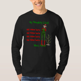 My Naughty List! T-Shirt