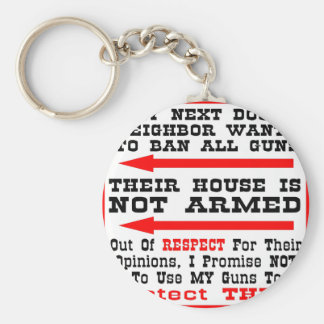 My Neighbor Wants To Ban All Guns Key Chains