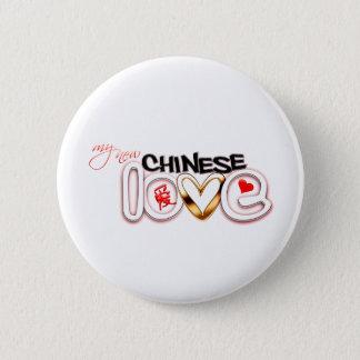 My New Chinese Love 6 Cm Round Badge