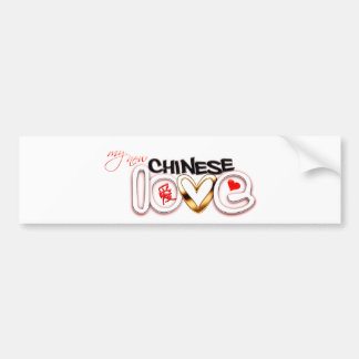 My New Chinese Love Bumper Sticker
