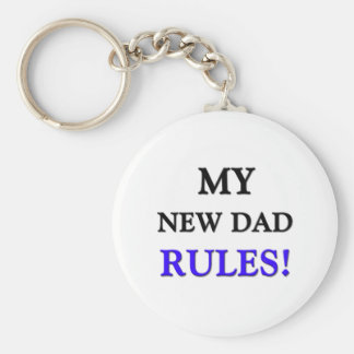 My New Dad Rules Keychain