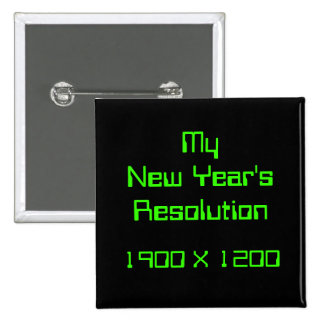My New Year's Resolution, 1900 X 1200 15 Cm Square Badge