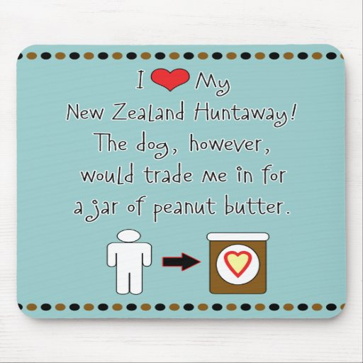 My New Zealand Huntaway Loves Peanut Butter Mousepad