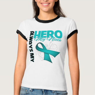 My Niece Always My Hero - Ovarian Cancer T Shirt
