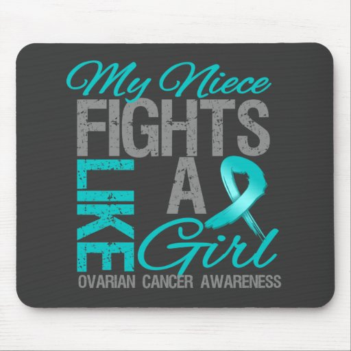 My Niece Fights Like a Girl Ovarian Cancer Mouse Pads