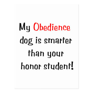My Obedience Dog is Smarter Postcard