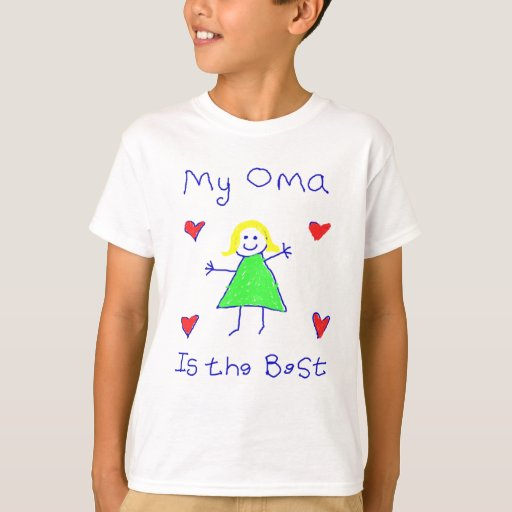My Oma is the Best T Shirts
