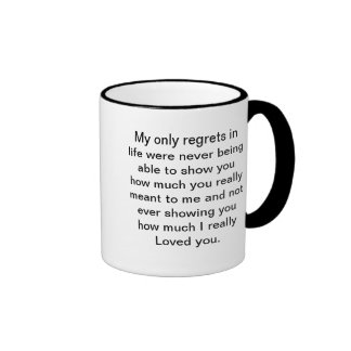 MY ONLY REGRETS COFFEE MUG