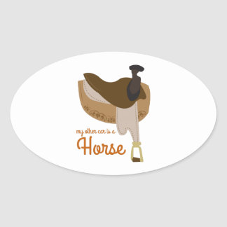 My Othe Car Is A Horse Oval Sticker