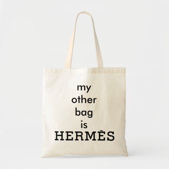 """My Other Bag is Hermès"" Canvas Tote"