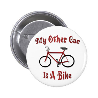 My Other Car Is A Bike 6 Cm Round Badge