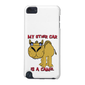 My Other Car is a Camel Schnozzle Cartoon iPod Touch 5G Cover