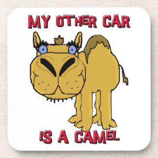 My Other Car is a Camel Schnozzle Cartoon Coaster