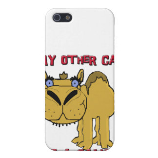 My Other Car is a Camel Schnozzle Cartoon iPhone 5/5S Cases