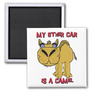 My Other Car is a Camel Schnozzle Cartoon Refrigerator Magnets