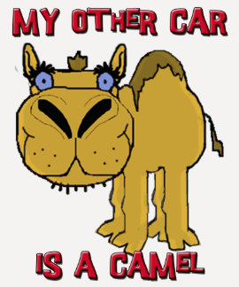 My Other Car is a Camel Schnozzle Cartoon T-shirt