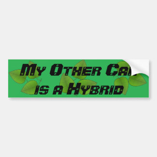 My Other Car is a Hybrid Green Bumper Sticker