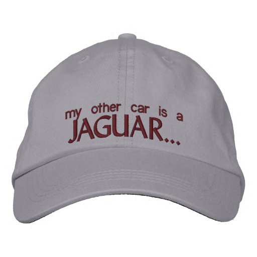 MY OTHER CAR IS A JAGUAR EMBROIDERED HATS