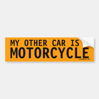 My Other Car is a Motorcycle Bumper Sticker