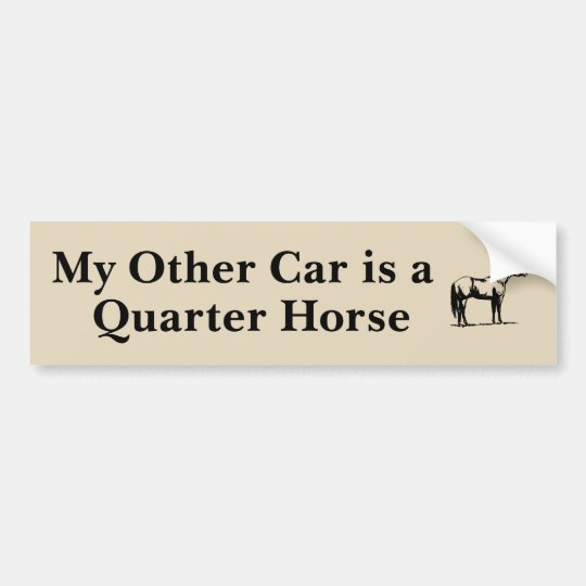 My Other Car is a Quarter Horse Bumper