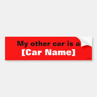 My other car is a... (Red) Bumper Sticker