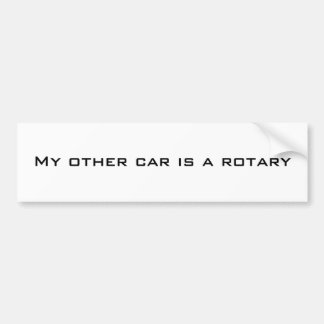 My other car is a rotary bumper sticker