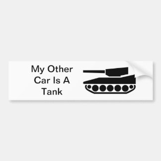 My Other Car Is A Tank Bumper Sticker