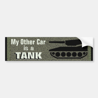 My Other Car Is A Tank Funny Bumper Sticker