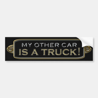 My Other Car Is A Truck Bumper Sticker Car Bumper Sticker