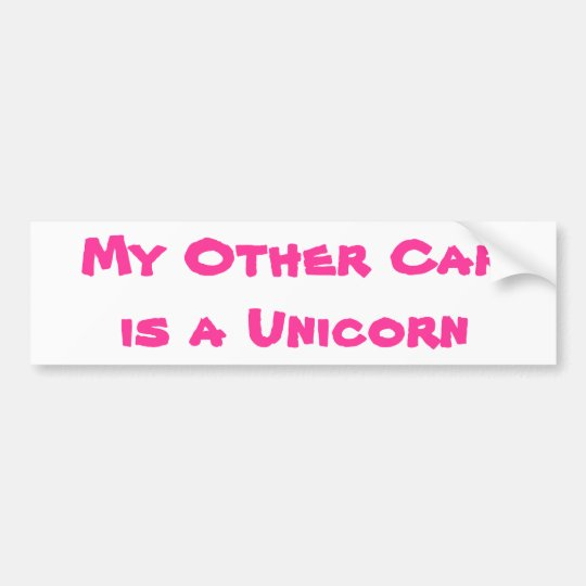 My Other Car is a Unicorn Bumper Sticker
