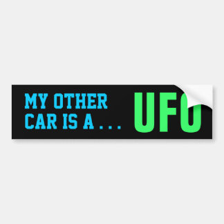MY OTHER CAR - UFO bumper sticker