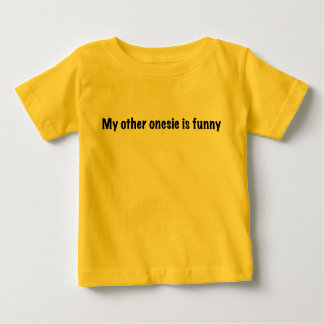 My Other is Funny Baby T-Shirt