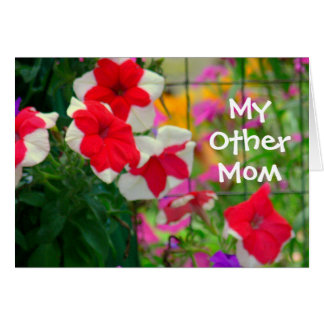 """MY OTHER MOM"" Floral Red and White Petunias Card"