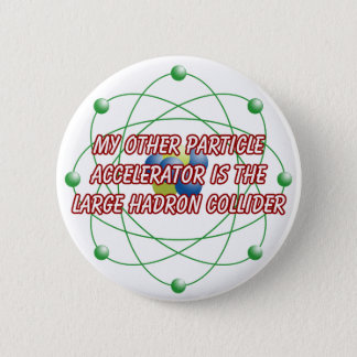 My other particle accelerator badge