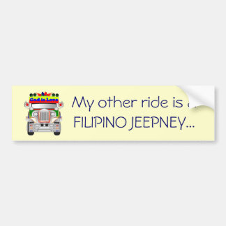 My other ride is a Filipino Jeepney Bumper Sticker Car Bumper Sticker