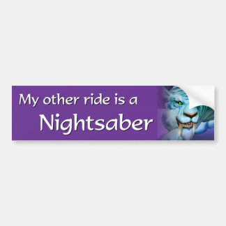 My Other Ride is a Nightsaber Bumper Sticker