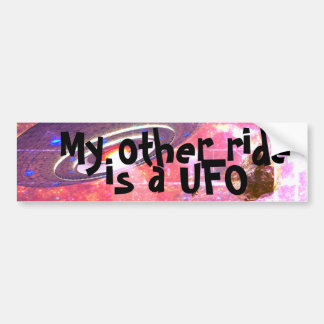 My other ride is a UFO Bumper sticker
