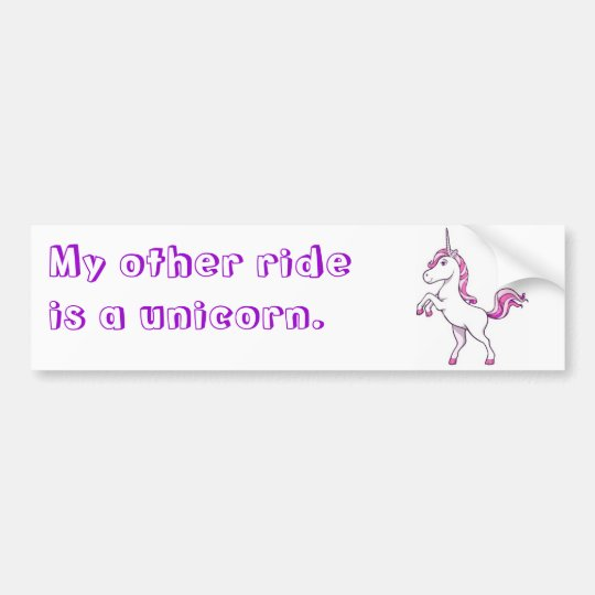 """""""My other ride is a unicorn."""" Bumper Sticker"""