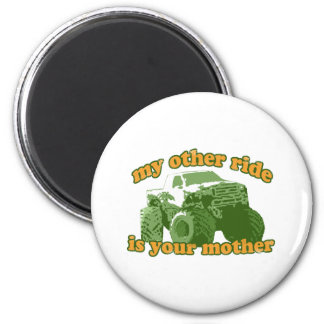 My Other Ride is Your Mother 6 Cm Round Magnet