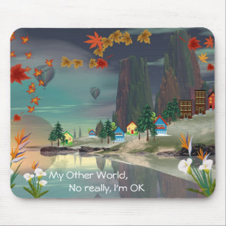 My Other World Mouse Mat