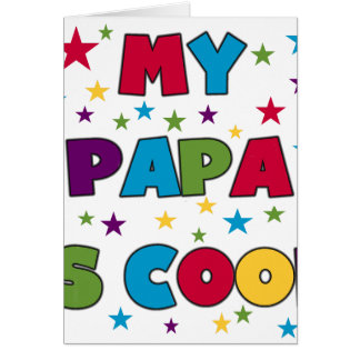 My Papa is Cool Greeting Card