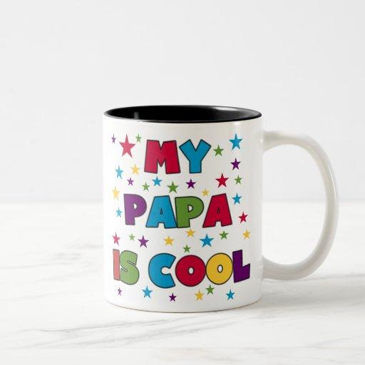 My Papa is Cool Mug