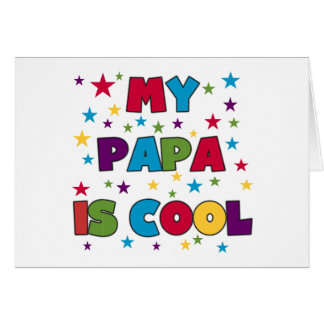 My Papa is Cool T-shirts and Gifts Card