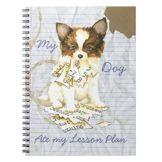 My Papillon Ate my Lesson Plan Notebook