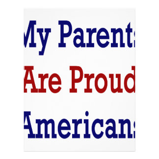 My Parents Are Proud Americans Full Color Flyer