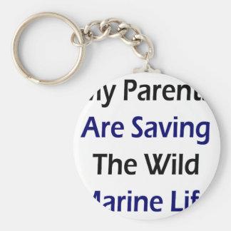 My Parents Are Saving The Wild Marine Life Keychains