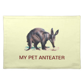 MY PET ANTEATER PLACEMAT