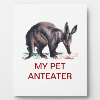MY PET ANTEATER DISPLAY PLAQUES