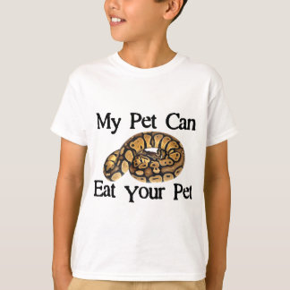 My Pet Can Eat Your Pet Tee Shirts